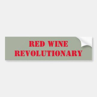Red wine revolutionary bumper sticker