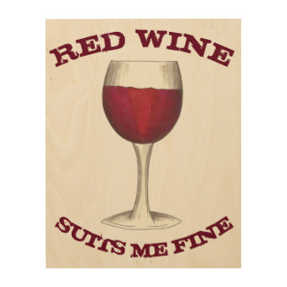 Red Wine Suits Me Fine Funny Merlot Kitchen Decor