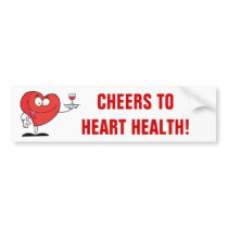 Red Wine Toast to Heart Health Bumper Sticker