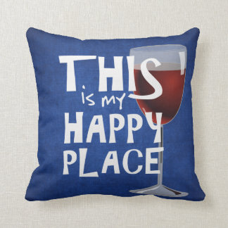 red wine with happy quote throw pillow