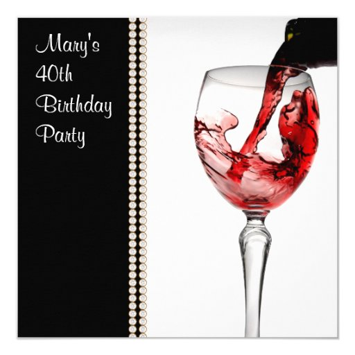 Red Wine Womans 40th Birthday Party Card