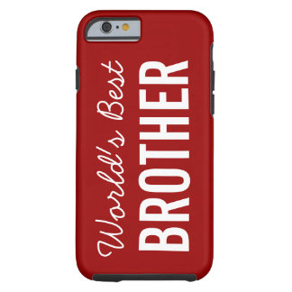 Red World's Best Brother Custom iPhone 6 Case