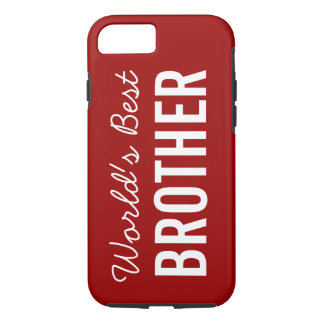 Red World's Best Brother Custom iPhone 7 Case