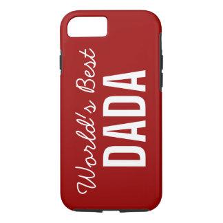 Red World's Best Dada Custom iPhone 7 Case