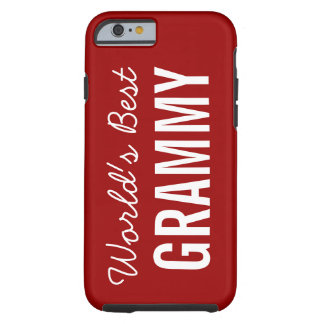 Red World's Best Grammy Custom iPhone 6 Tough iPhone 6 Case