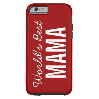 Red World's Best Mama Custom iPhone 6 Case