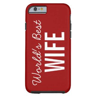 Red World's Best Wife Custom iPhone 6 Case