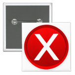 Red X - No / Incorrect Symbol Pinback Buttons