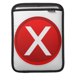 Red X - No - Symbol Sleeve For iPads