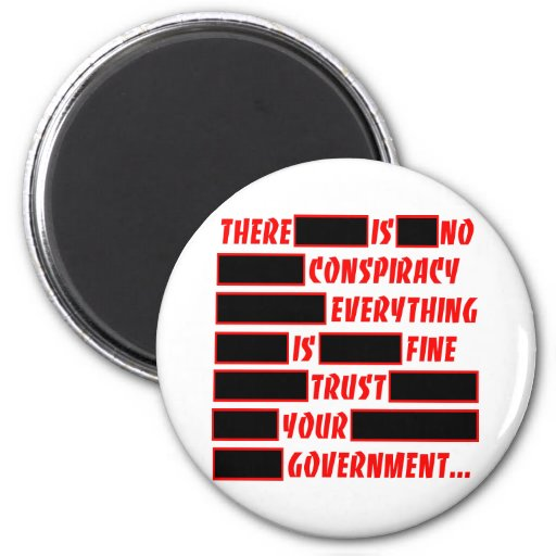 Redacted Trust Your Government Everything Fine 2 Inch Round Magnet