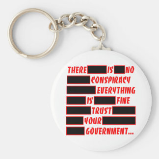 Redacted Trust Your Government Everything Fine Keychain