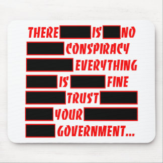Redacted Trust Your Government Everything Fine Mousepads