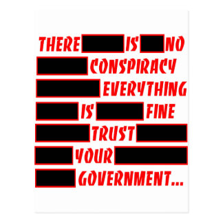 Redacted Trust Your Government Everything Fine Post Card