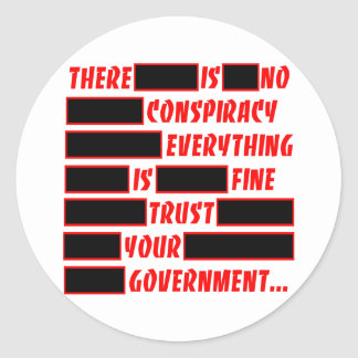Redacted Trust Your Government Everything Fine Round Sticker