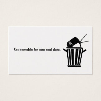 Redeemable for one real date. business card