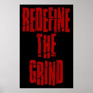 Redefine the Grind Poster