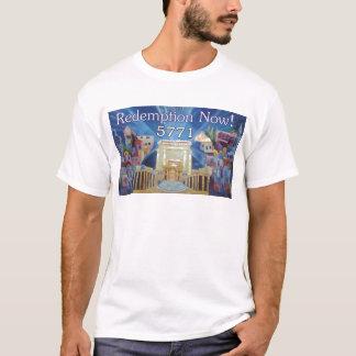 Redemption now 5771 T-Shirt