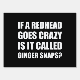 Redhead Called Ginger Snap Lawn Sign