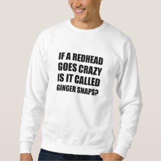 Redhead Called Ginger Snap Sweatshirt
