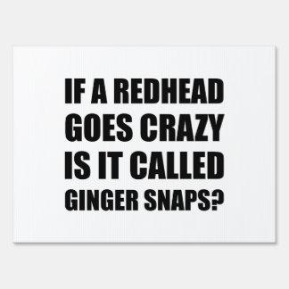 Redhead Called Ginger Snap Yard Sign