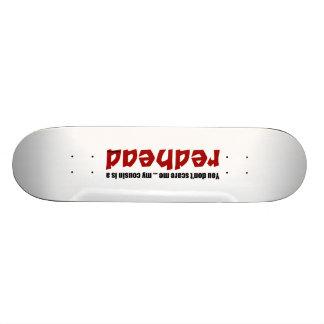 Redhead Cousin Custom Skateboard
