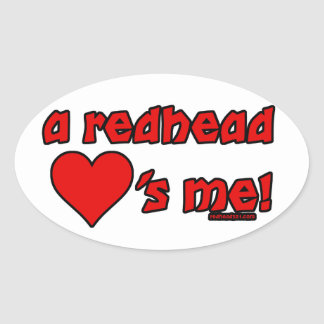 Redhead Loves Me Oval Sticker