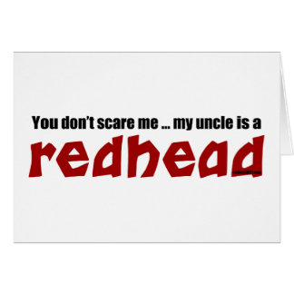 Redhead Uncle Card