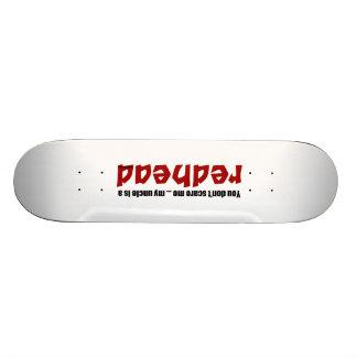 Redhead Uncle Skateboard