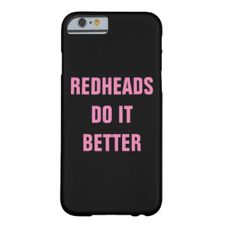 Redheads Do It Better Barely There iPhone 6 Case