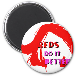 Redheads do it better magnet