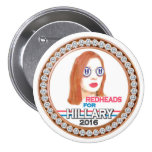 Redheads for Hillary 2016 Pinback Button