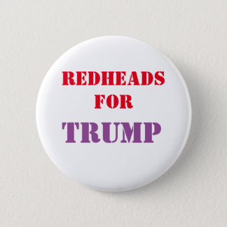 Redheads for TRUMP Campaign Button