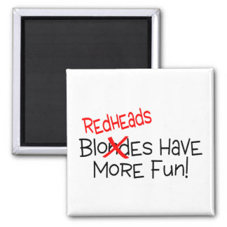 Redheads Have More Fun 2 Inch Square Magnet