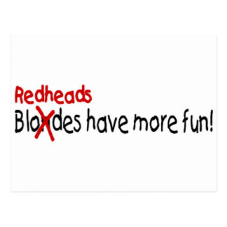 Redheads Have More Fun Post Card