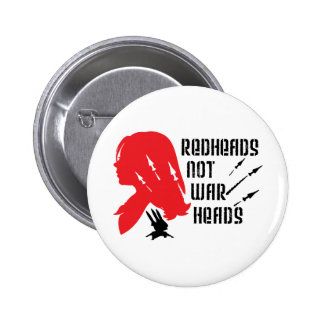 Redheads Not Warheads 2 Inch Round Button