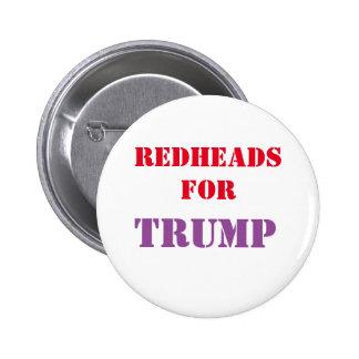 Redheads para el botón de la campaña del TRIUNFO Pin Redondo De 2 Pulgadas