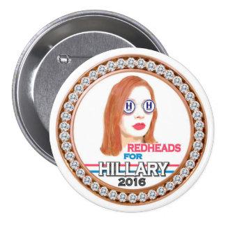Redheads para Hillary 2016 Pin Redondo De 3 Pulgadas