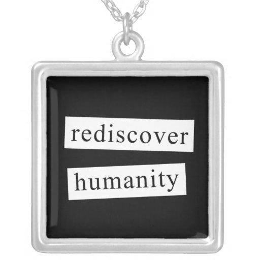 rediscover humanity pendants