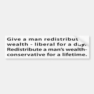 Redistribute wealth? bumper stickers