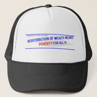 Redistribution of Wealth Means Trucker Hat