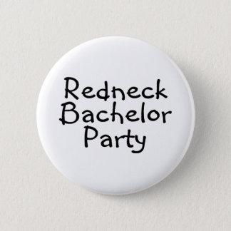 Redneck Bachelor Party Button