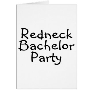 Redneck Bachelor Party Card
