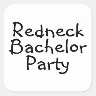 Redneck Bachelor Party Square Sticker