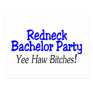 Redneck Bachelor Party Yee Haw Postcard
