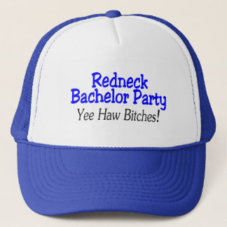 Redneck Bachelor Party Yee Haw Trucker Hat