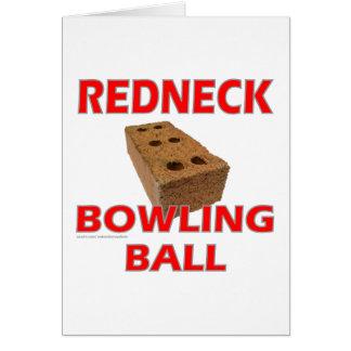 REDNECK BOWLING BALL GREETING CARD