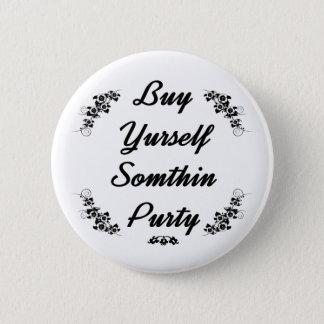 Redneck Buy yurself sumthin purty Button