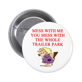 redneck hillbilly joke button