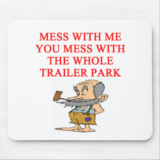 Redneck Hillbilly Joke Mouse Pad
