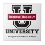 Redneck Hillbilly - Southern Humor Ceramic Tiles